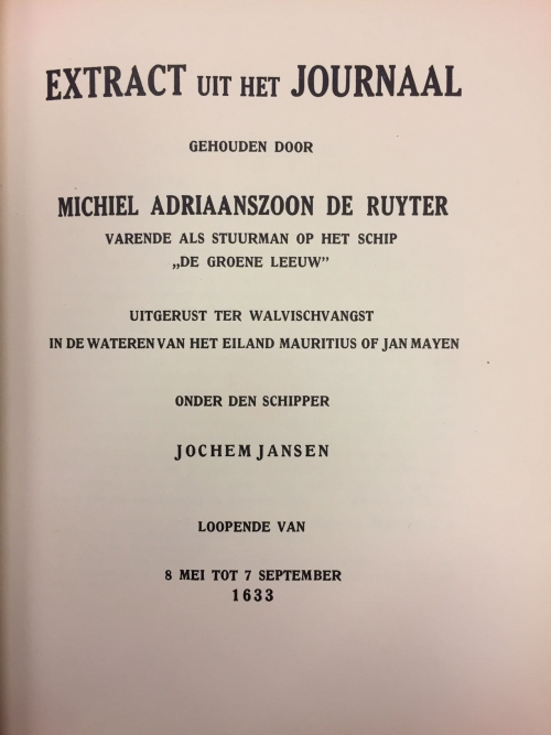 Title page of the summary of the journal by Michiel A. de Ruyter of his expedition to the Isle of Jan Mayen