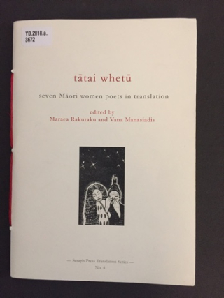 Cover image of book Tātai Whetū: Seven Māori Women Poets in Translation