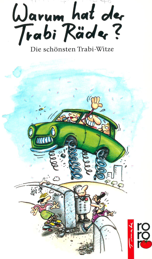 Book cover with a cartoon of a Trabant car springing over the Berlin Wall
