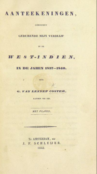 Title-page of 'Aanteekeningen, gehouden gedurende mijn verblijf in de West-Indiën'