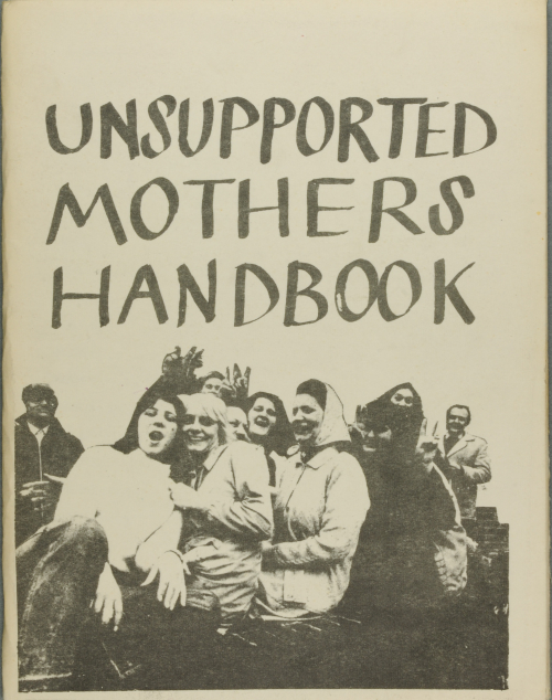 Photograph of Cover of The Un-Supported Mothers Handbook by members of the Claimants' Union