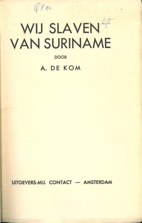 Title-page of 'Wij Slaven van Suriname'