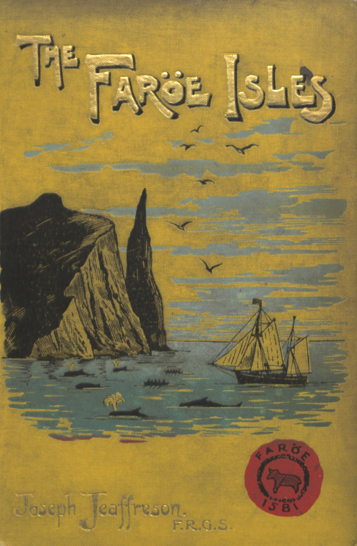 Jeaffreson's The Faroe Islands with an illustration of a boat and whales