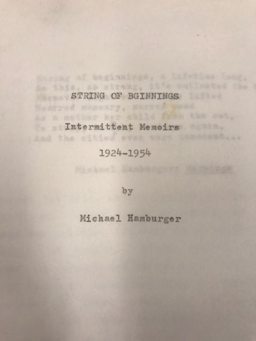 Title page of draft of String of Beginnings: Intermittent Memoirs, 1924-1954 by Michael Hamburger