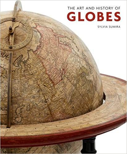 Cover of Sylvia Sumira's 'The Art and History of Globes.'