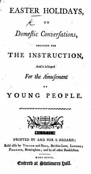 Title page of Easter Holidays or Domestic Conversations designed for the Instruction and Amusement of Young People