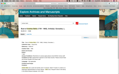 Screenshot of the catalogue record showing the description of the record of the bust of Andres Bello: the research starts from Exploring Archive and Manuscripts catalogue of the British Library. The record shows title, author of the bust, collections areas, access conditions and other details.