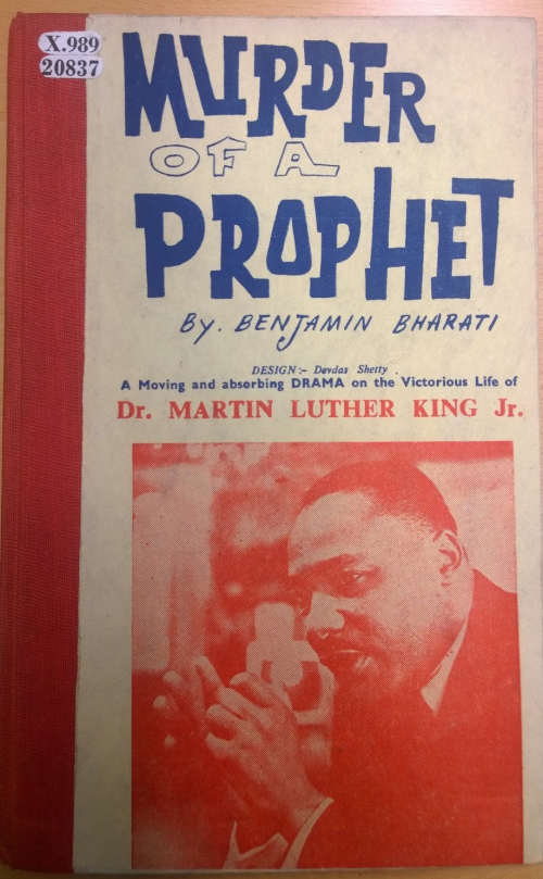 Cover of Benjamin Bharati's play Murder of a Prophet: a moving and absorbing drama on the victorious life of Dr. Martin Luther King Jr. (Bombay, 1969)