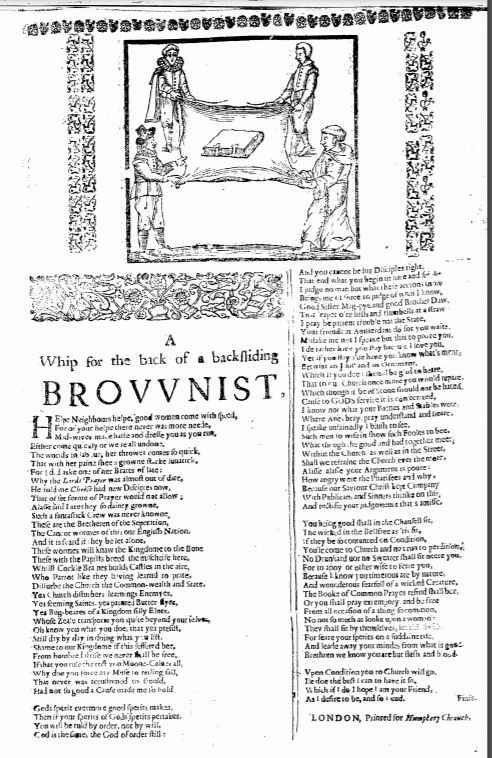 A Whip for the Back of a Backsliding Brownist - broadside from 1640 demonstrating the unpopularity of separatists