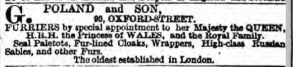 Advert for G Poland and Son furriers at 90 Oxford Street London from London Daily News 2 December 1880