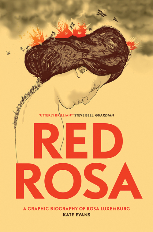 Cover of 'Red Rosa' with an stylised picture of Rosa Luxemburg surrounded by images of war