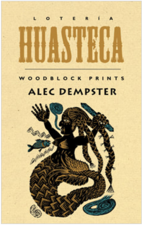 Image of the front cover of the book 'Lotería Huasteca'. It shows one of Dempster's woodblock prints and depicts a mermaid, a mythological creature part woman and part fish.