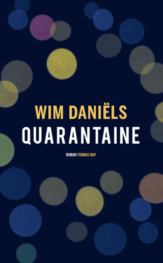Book jacket for Quarantine by Wim Daniels