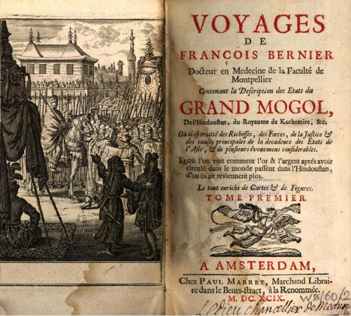 Fig. 3. Title page and engraving from Voyages de François Bernier (angevin) contenant la description des Etats du Grand Mogol, de l'Indoustan, du royaume de Kachemire