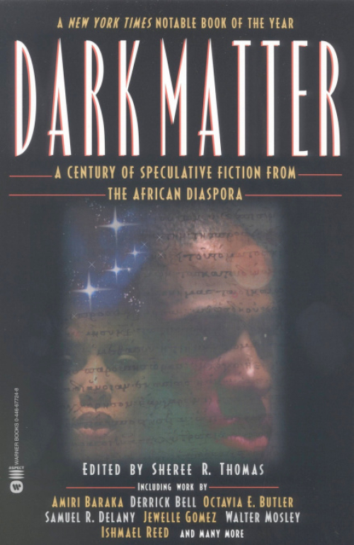 Front cover for Dark Matter: A Century of Speculative Fiction From the African Diaspora (Grand Central Press, 2000)