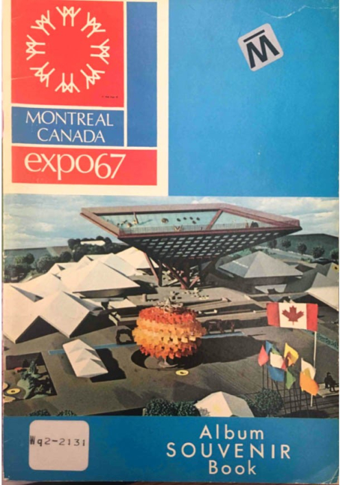 Cover of the Expo 67 Souvenir Book depicting a coloured illustration of the plaza in front of the Canadian Pavilion (an upturned pyramid) and the Tree of People (a red and yellow sphere). Several flags are flying, the largest one being that of Canada.