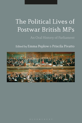 Front cover of the book 'The Political Lives of Postwar British MPs'