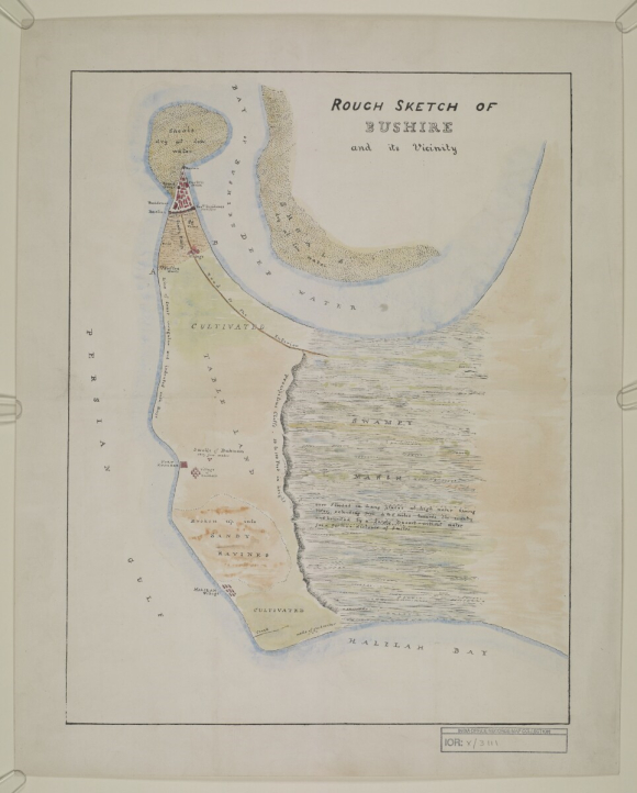 Rough sketch of Bushire and its vicinity  c 1800