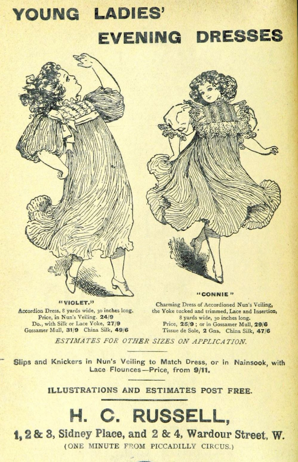 Advert for evening dresses for young ladies from H C Russell of London, with two girls showing off their finery