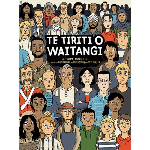 Front cover of Te Tiriti o Waitangi by Toby Morris