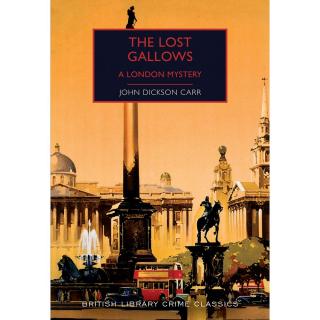 The Lost Gallows - BL Crime Classics