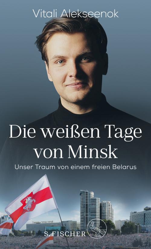Cover of Die weißen Tage von Minsk with a photo of Vitali Alekseenok