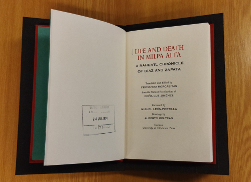 Title page of the bilingual edition Life and Death in Milpa Alta. A Nahuatl Chronicle of Díaz and Zapata, edited by Fernando Horcasitas