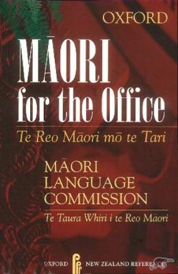 Front cover of Māori for the office = Te reo Māori mō te tari (2nd ed)