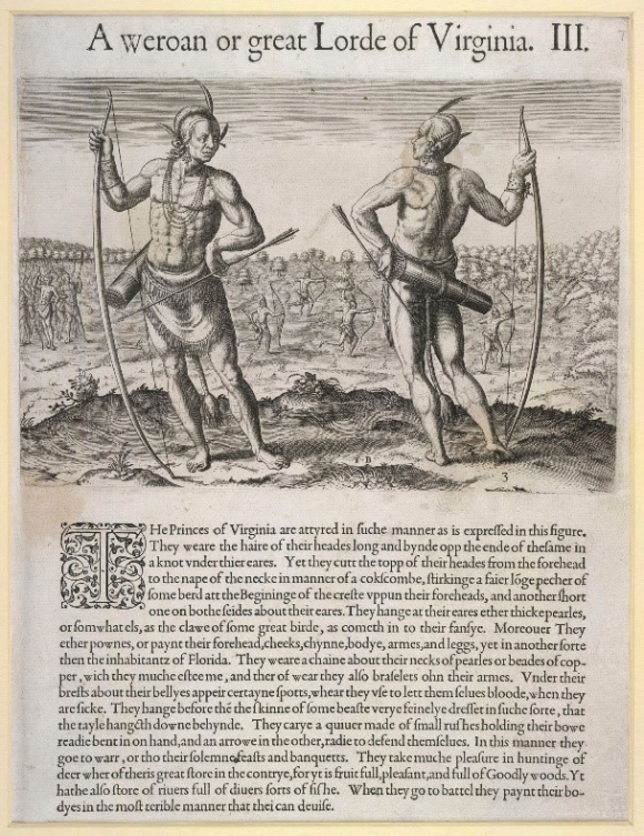 Picture entitled 'A weroan or great Lorde of Virginia' showing two men with bows and arrows, with text describing these 'Princes' of Virginia