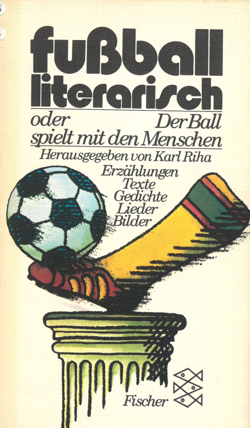 Cover of Fussball literarisch with an illustration of a foot kicking a ball