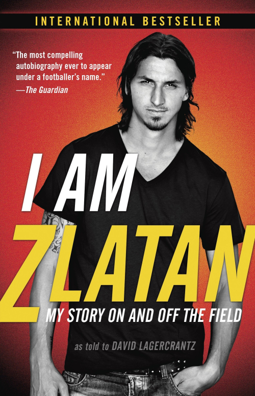 Cover of I am Zlatan Ibrahimović with a photograph of the footballer