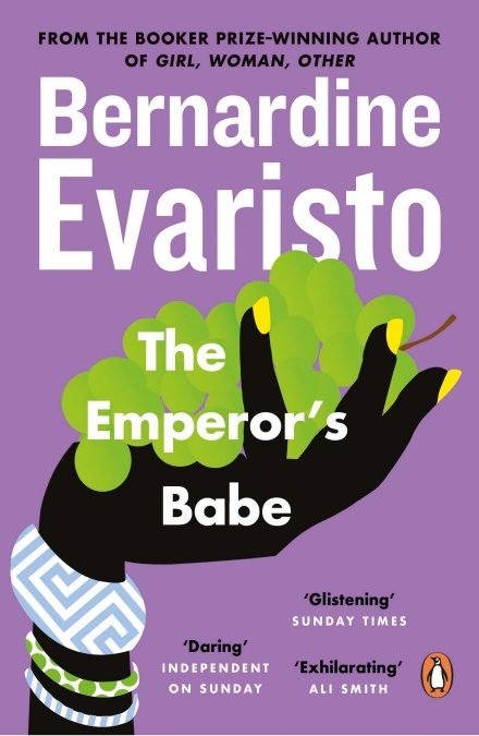 Purple book cover of The Emperor's Babe by Bernadine Evaristo, depicting a black woman's hand holding a bunch of grapes.