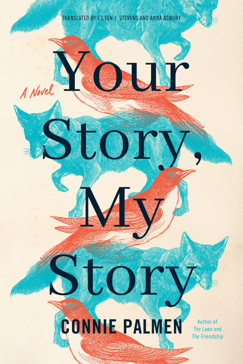 Cover of Connie Palmen, Your Story, My Story