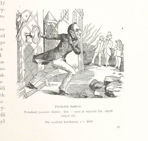 Administrator (locking the door): So – it's just the right time for me to disappear too; caricature of 1848.